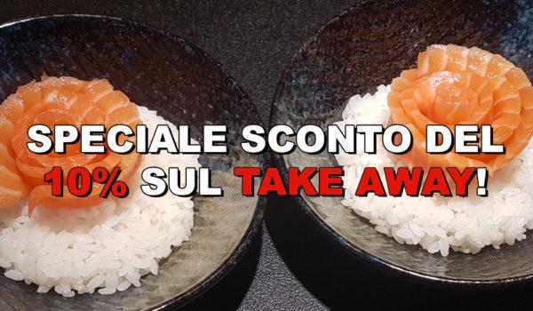 Speciale SCONTO del 10% sul take away! Ordina subito!
